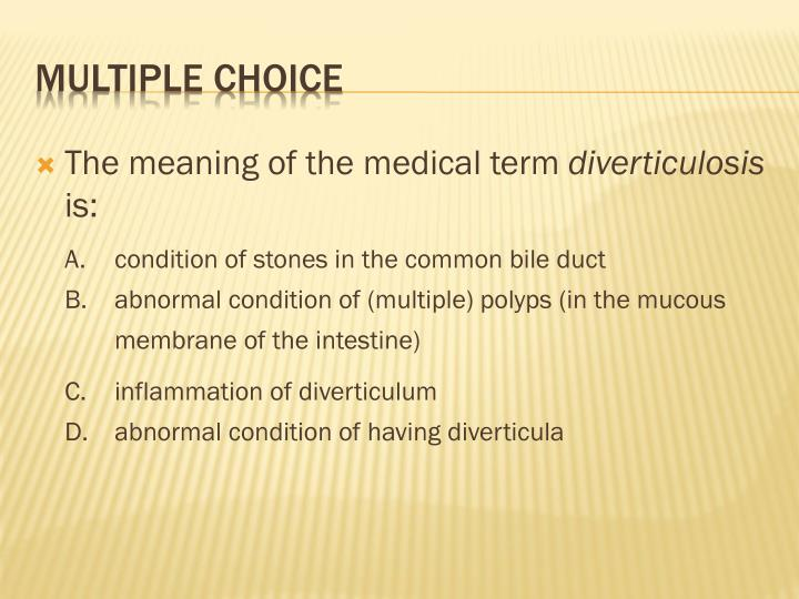 The meaning of the medical term