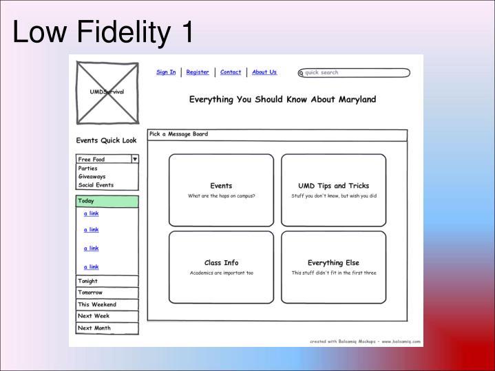 Low Fidelity 1