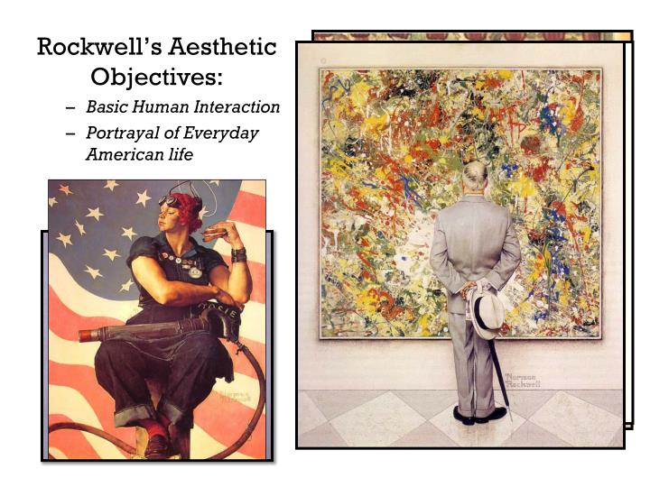 Rockwell's Aesthetic Objectives: