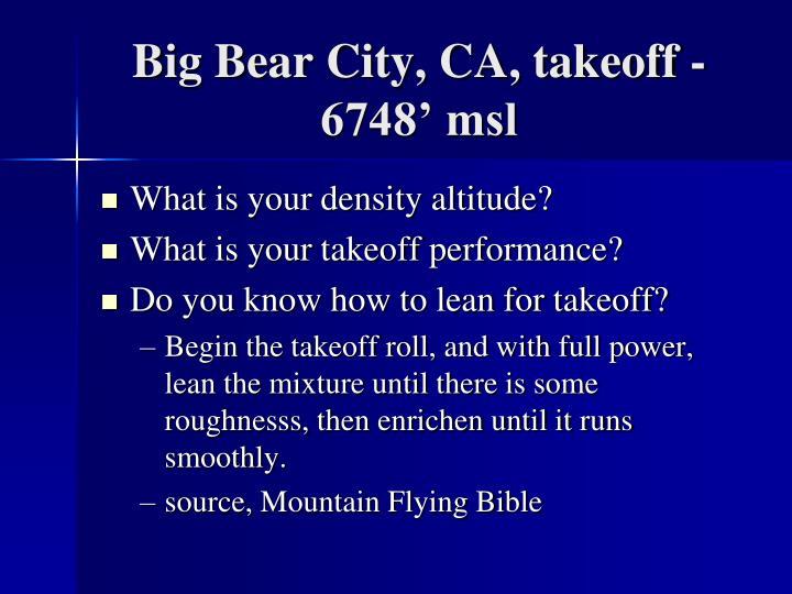 Big Bear City, CA, takeoff - 6748' msl