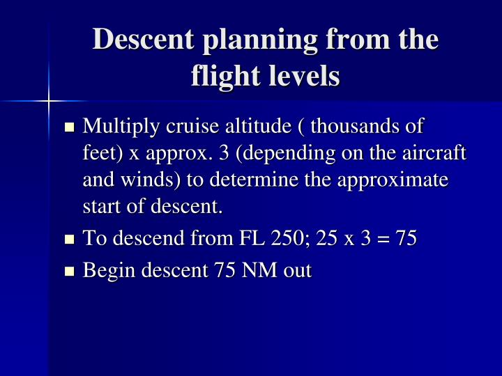 Descent planning from the flight levels