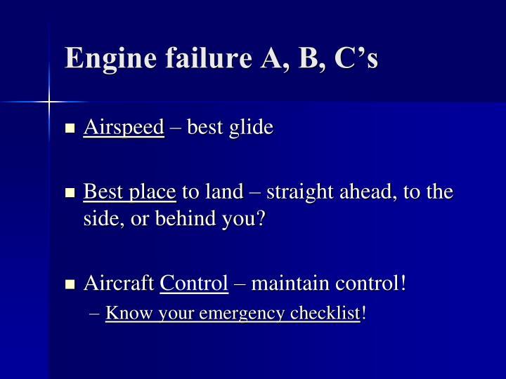 Engine failure A, B, C's