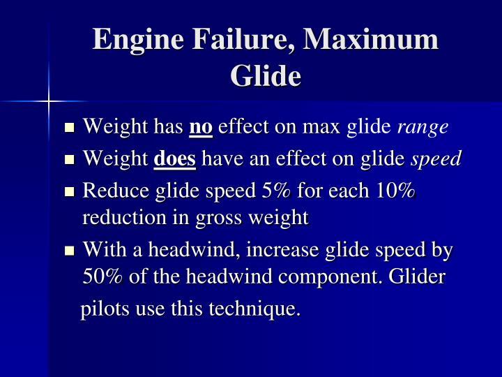 Engine Failure, Maximum Glide