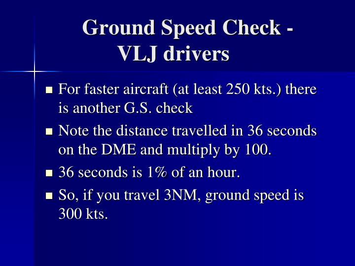 Ground Speed Check -
