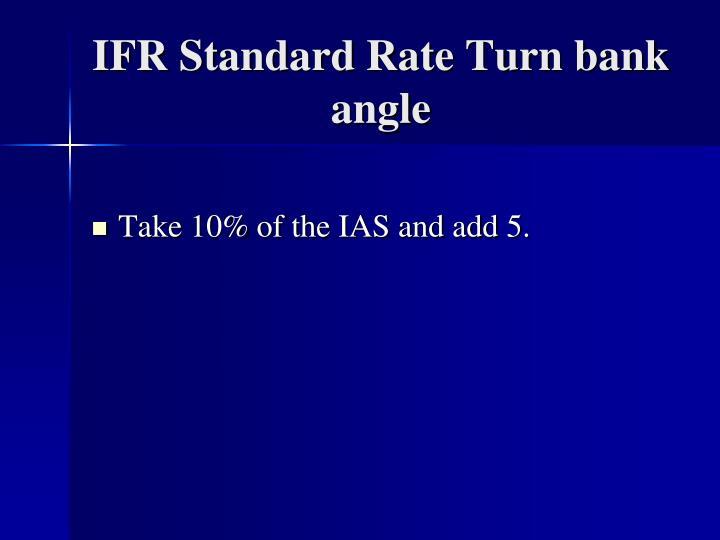 IFR Standard Rate Turn bank angle