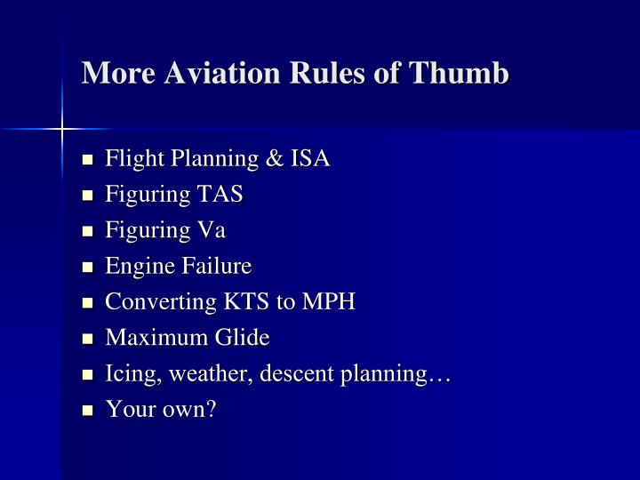 More Aviation Rules of Thumb