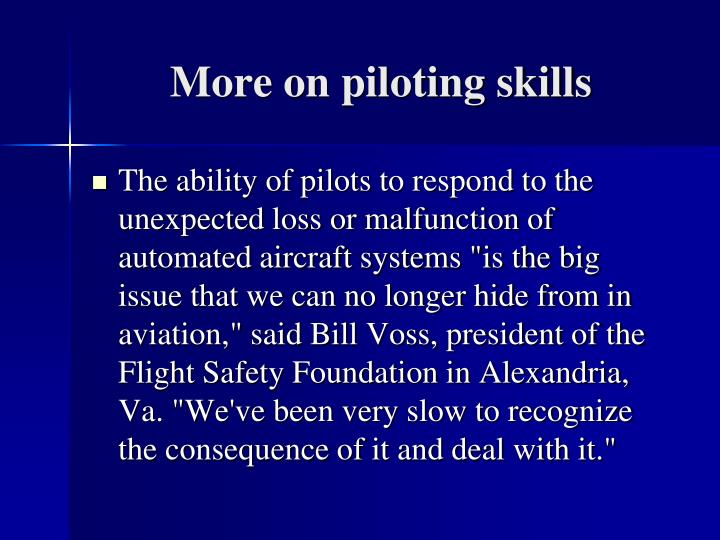 More on piloting skills