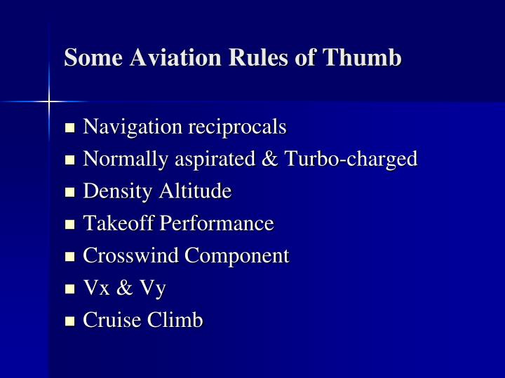 Some Aviation Rules of Thumb
