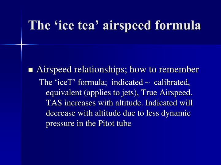 The 'ice tea' airspeed formula
