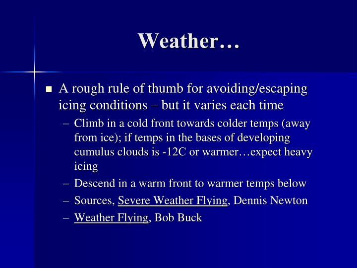 Weather…
