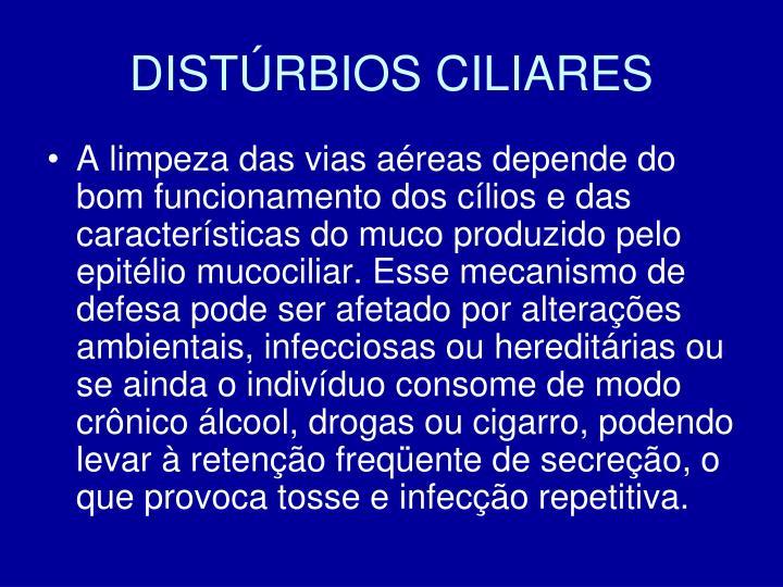 DISTÚRBIOS CILIARES