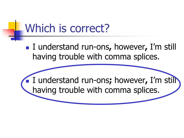 Which is correct?
