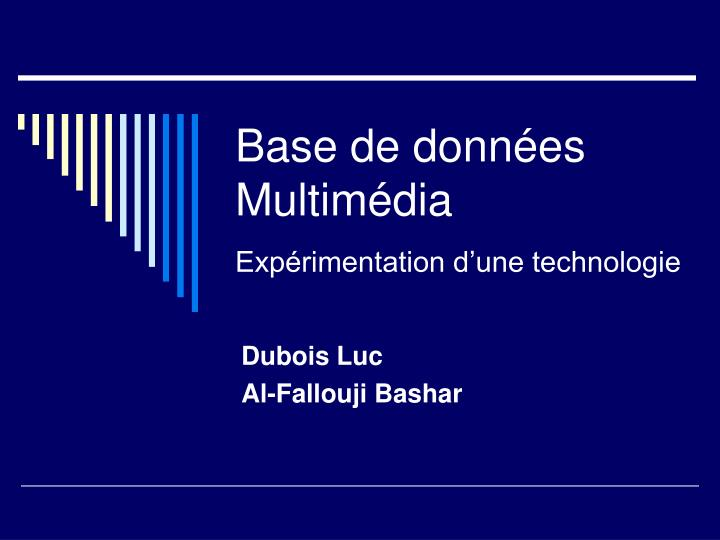 Base de donn es multim dia exp rimentation d une technologie