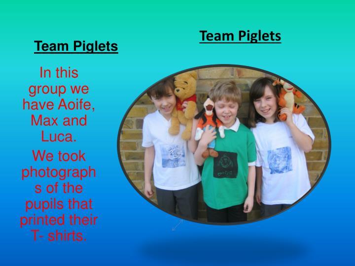 Team Piglets