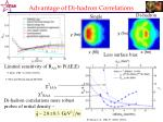 advantage of di hadron correlations