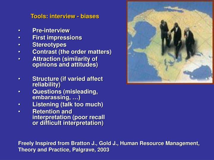 Tools: interview - biases