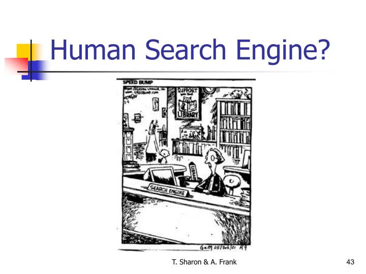 Human Search Engine?
