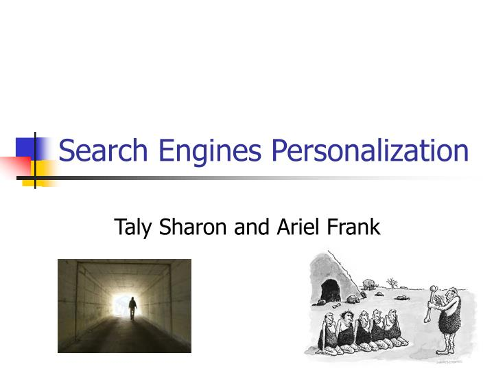 Search engines personalization
