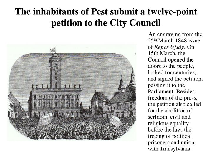 The inhabitants of Pest submit a twelve-point petition to the City Council