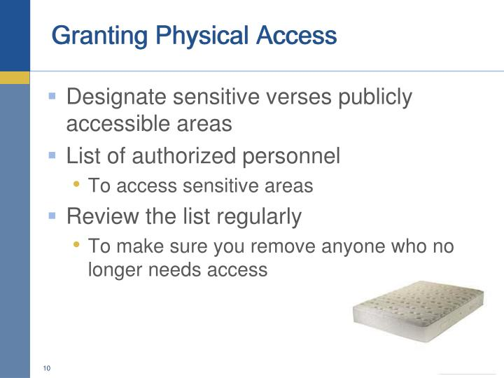 Granting Physical Access