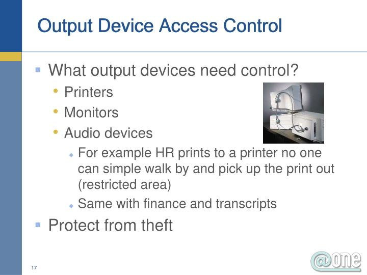 Output Device Access Control