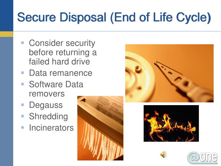 Secure Disposal (End of Life Cycle)