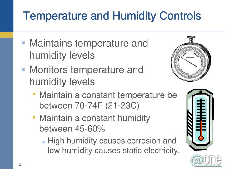 Temperature and Humidity Controls