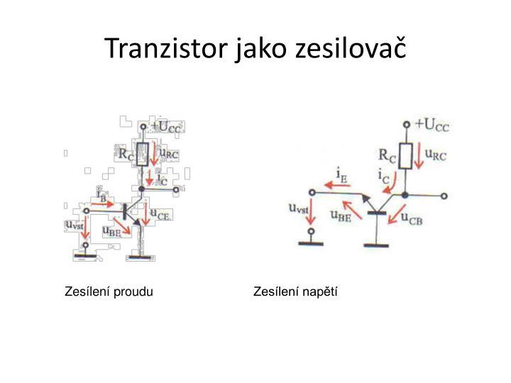 Tranzistor jako zesilova
