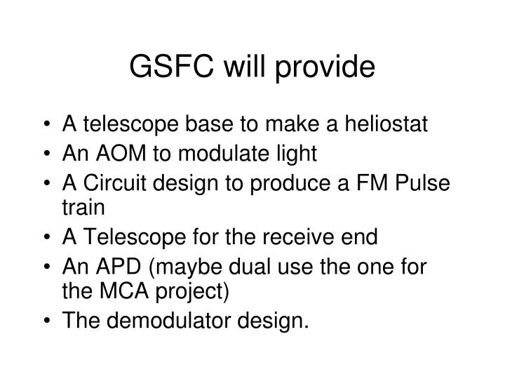 GSFC will provide