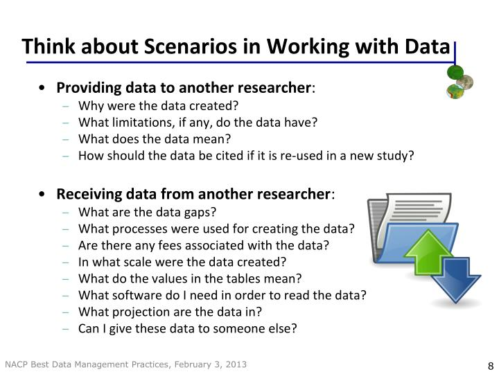 Think about Scenarios in Working with Data