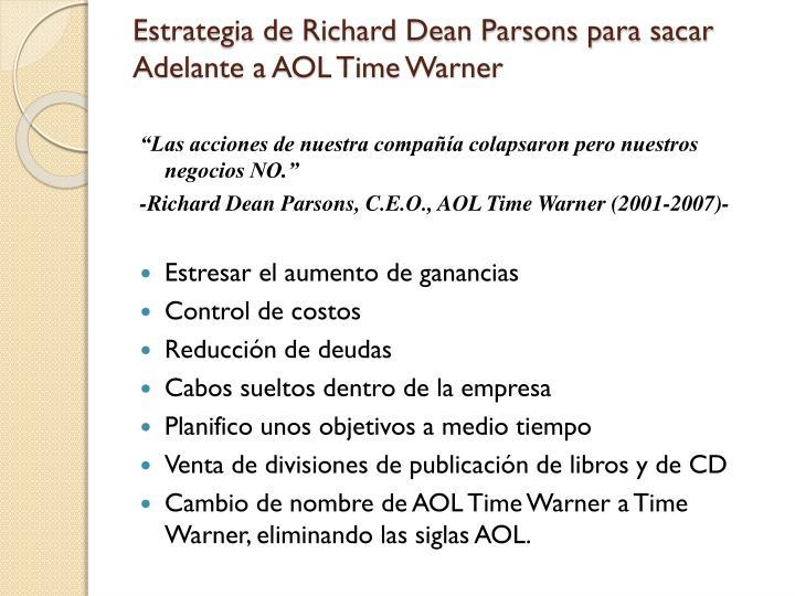 Estrategia de Richard Dean Parsons para sacar Adelante a AOL Time Warner