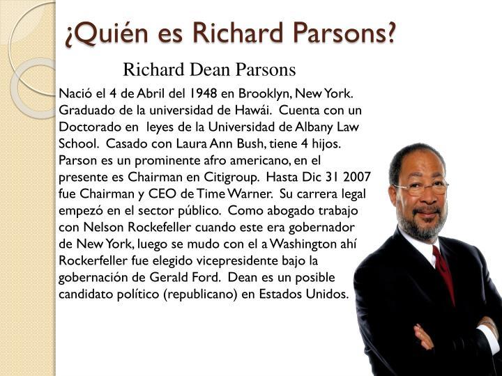 ¿Quién es Richard Parsons?