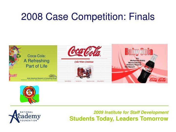 2008 Case Competition: Finals