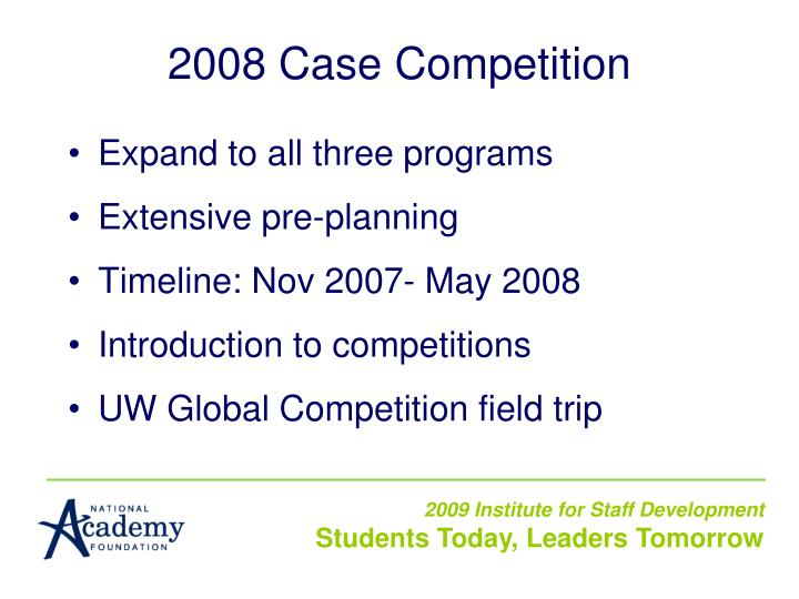 2008 Case Competition