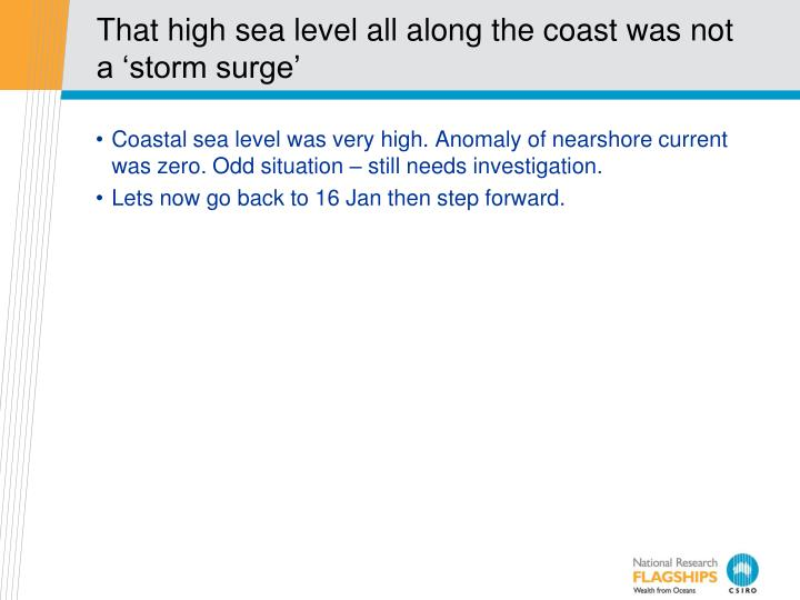 That high sea level all along the coast was not a 'storm surge'