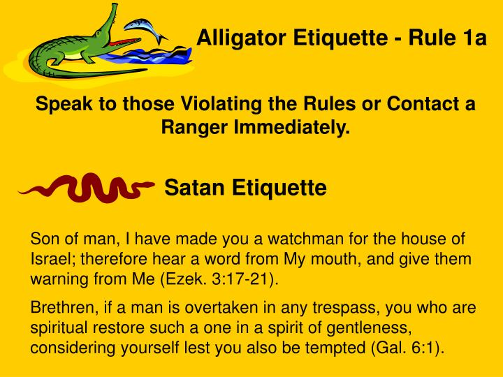 Alligator Etiquette - Rule 1a