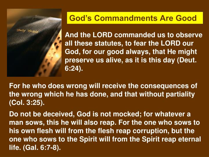 God's Commandments Are Good