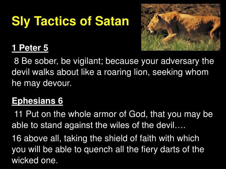 Sly tactics of satan