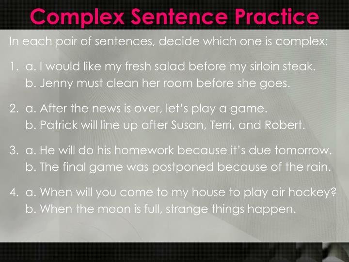 Complex Sentence Practice