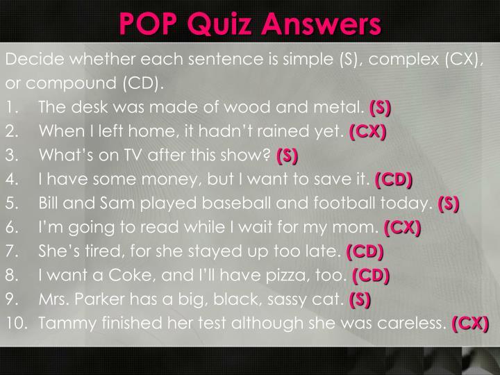 POP Quiz Answers
