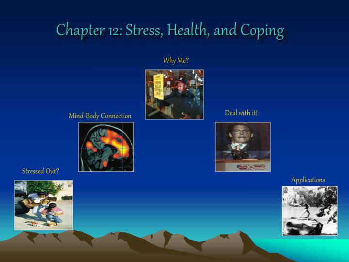 Chapter 12 stress health and coping