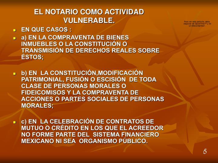 EL NOTARIO COMO ACTIVIDAD VULNERABLE.