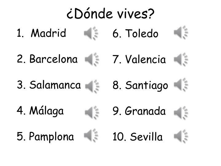 ¿Dónde vives?