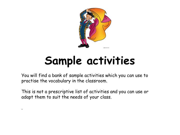 Sample activities