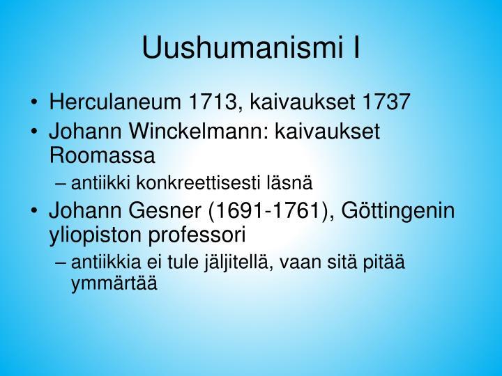 Uushumanismi I