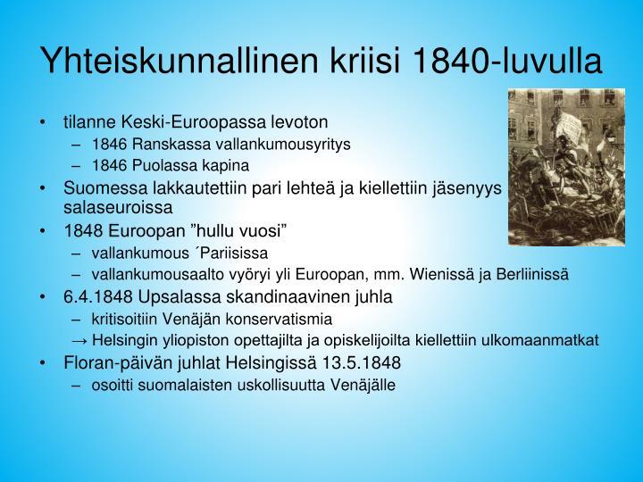 Yhteiskunnallinen kriisi 1840-luvulla