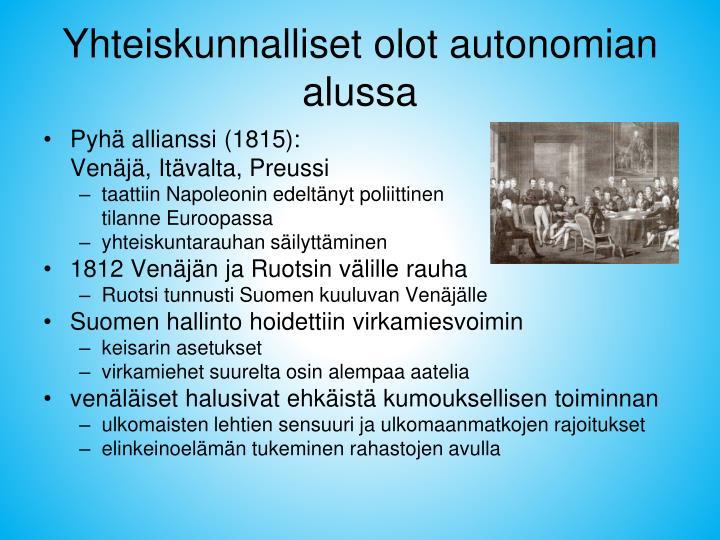 Yhteiskunnalliset olot autonomian alussa