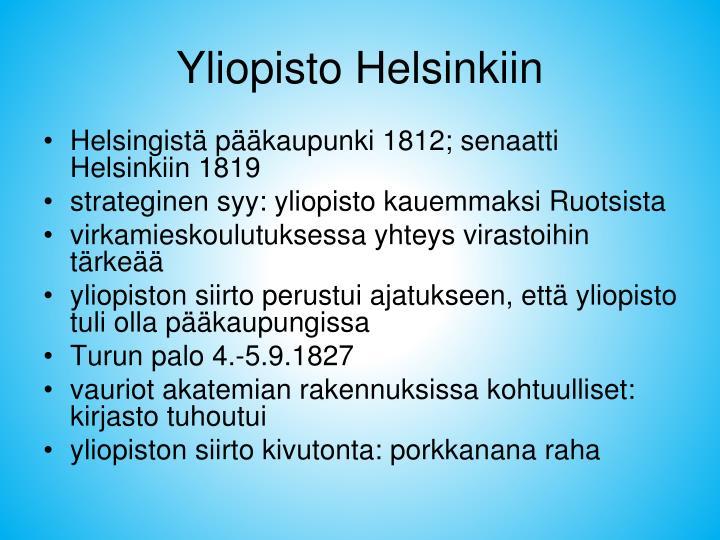 Yliopisto Helsinkiin