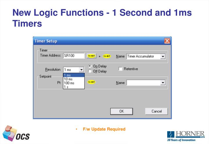 New Logic Functions - 1 Second and 1ms Timers