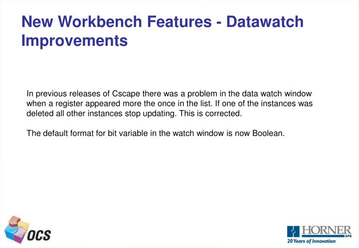 New Workbench Features - Datawatch Improvements